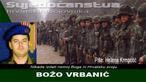 BOŽO VRBANIĆ | Crne Mambe | Svjedočanstva hrvatskih bojovnika